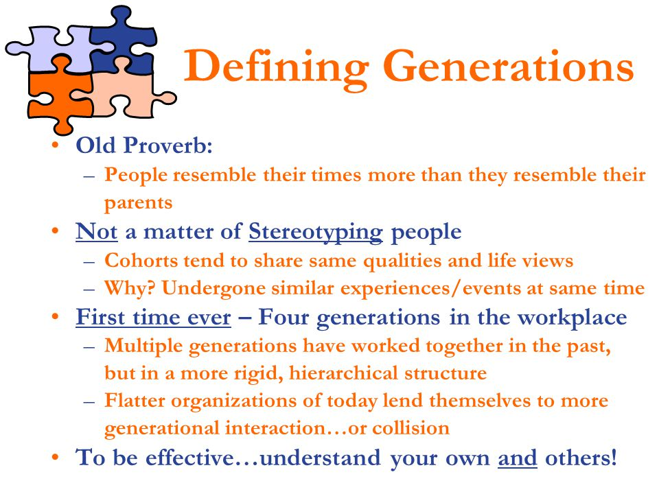 Defining Generations Old Proverb: Not a matter of Stereotyping people