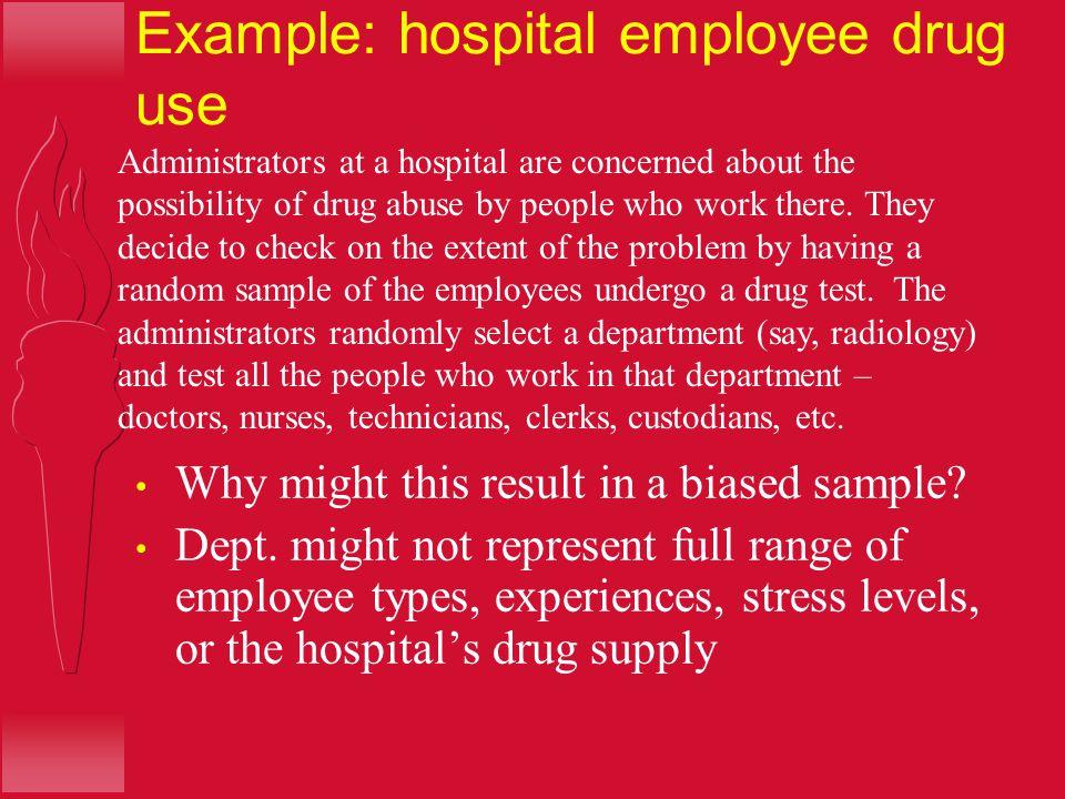 Example: hospital employee drug use