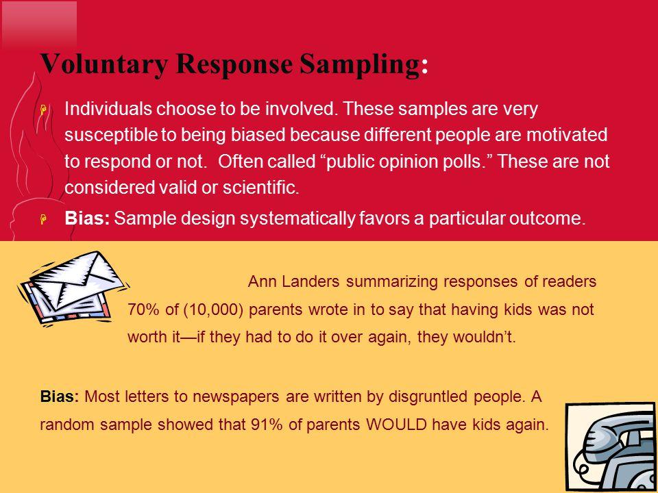 Voluntary Response Sampling:
