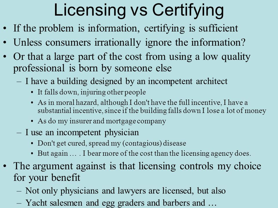 Licensing vs Certifying