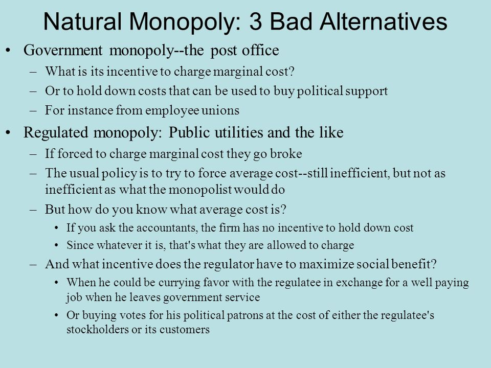 Natural Monopoly: 3 Bad Alternatives