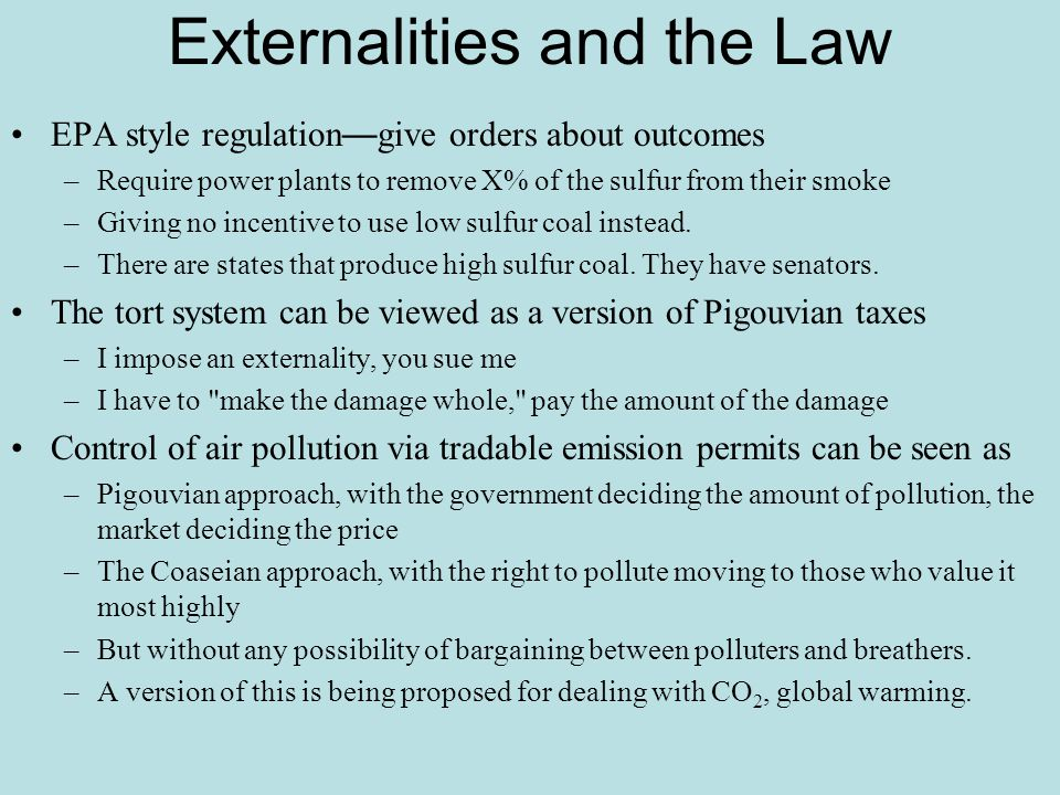 Externalities and the Law