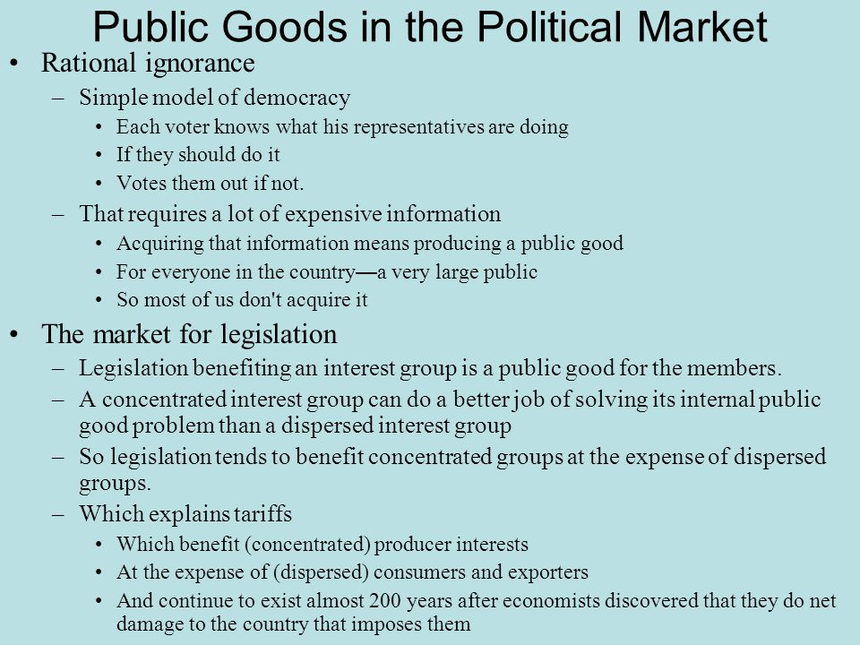 Public Goods in the Political Market