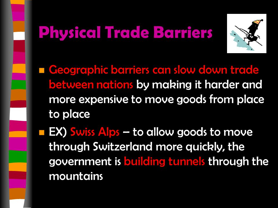 Physical Trade Barriers