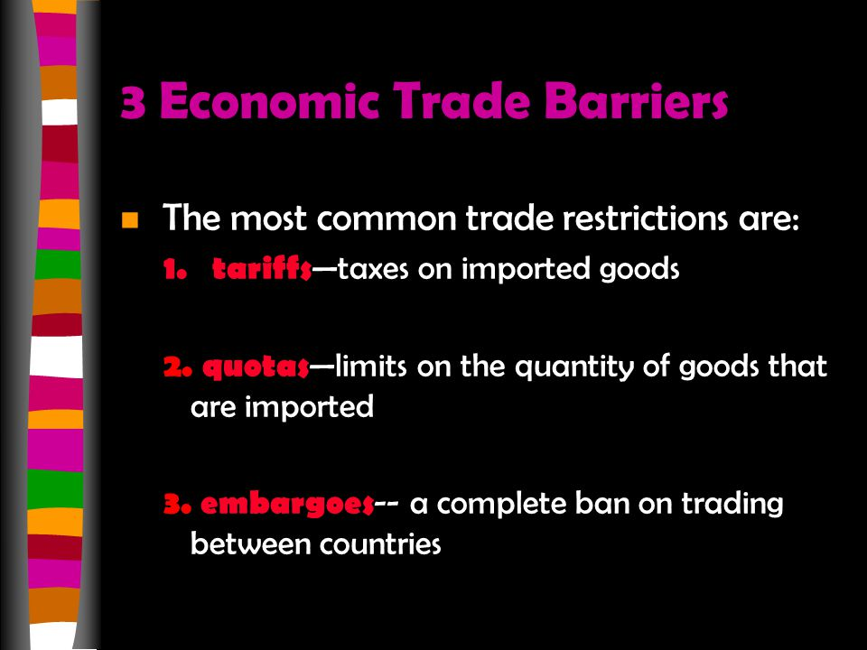 3 Economic Trade Barriers