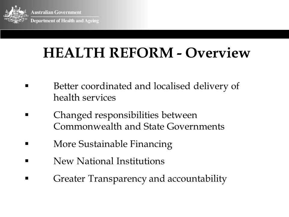 HEALTH REFORM - Overview