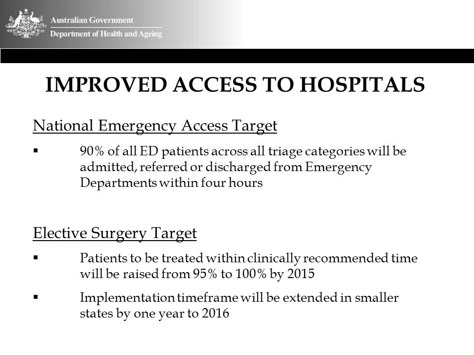 IMPROVED ACCESS TO HOSPITALS