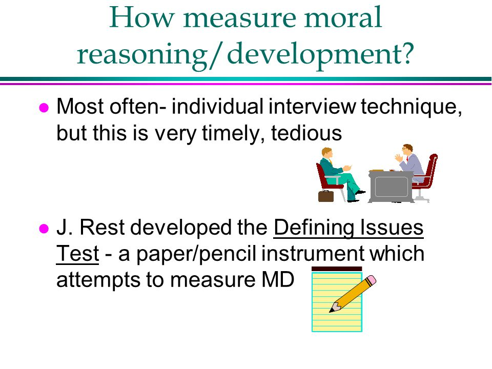 How measure moral reasoning/development