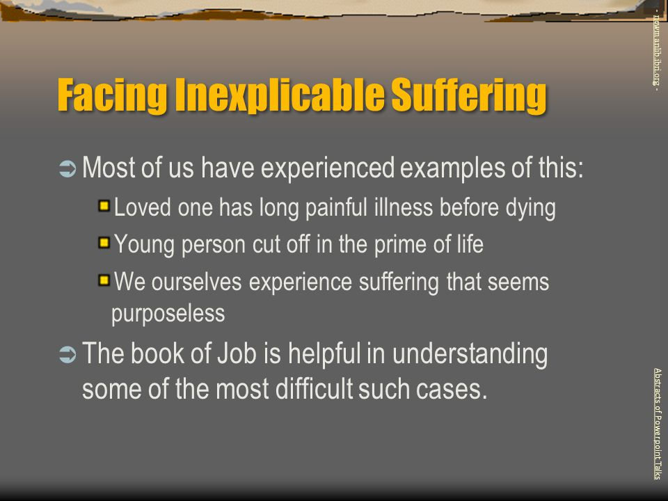 Facing Inexplicable Suffering