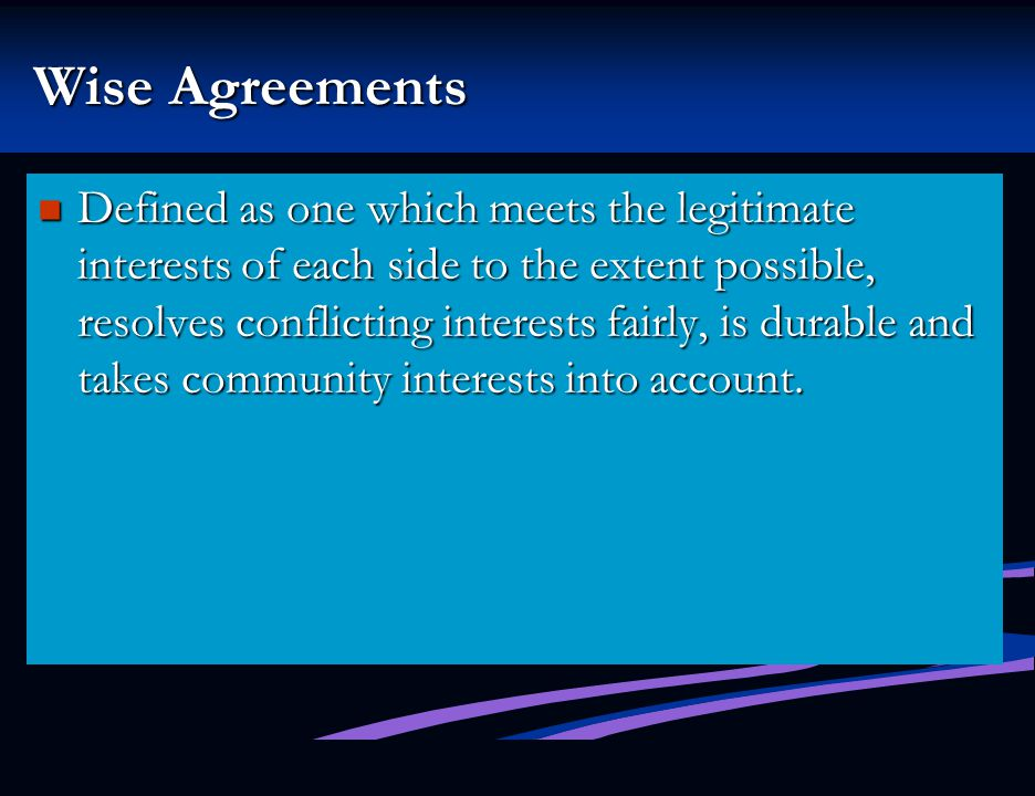 Wise Agreements