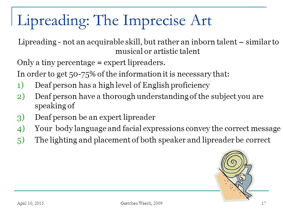 Lipreading: The Imprecise Art