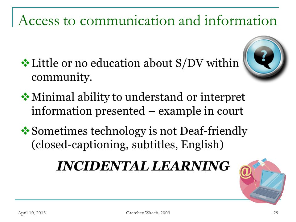 Access to communication and information