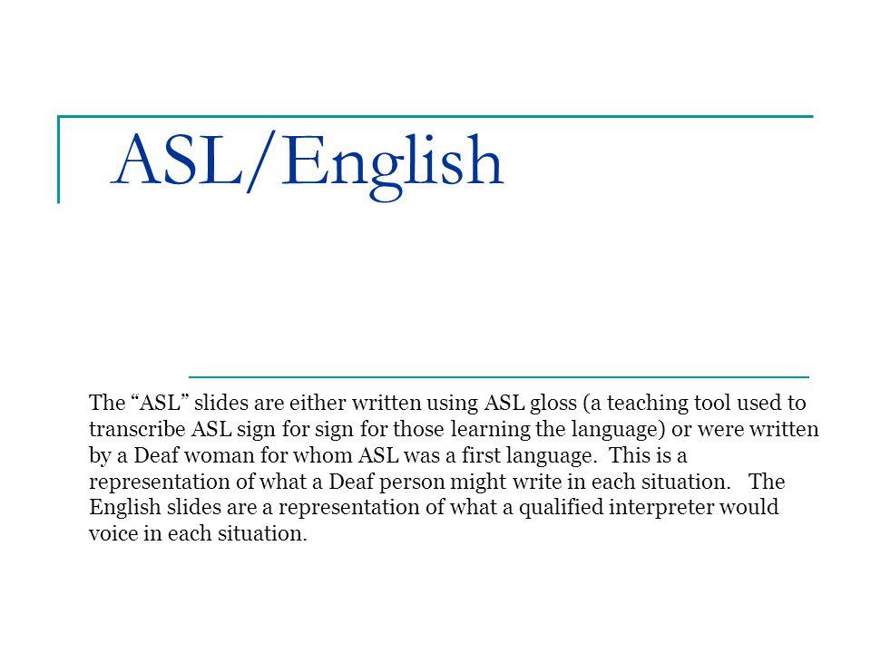ASL/English