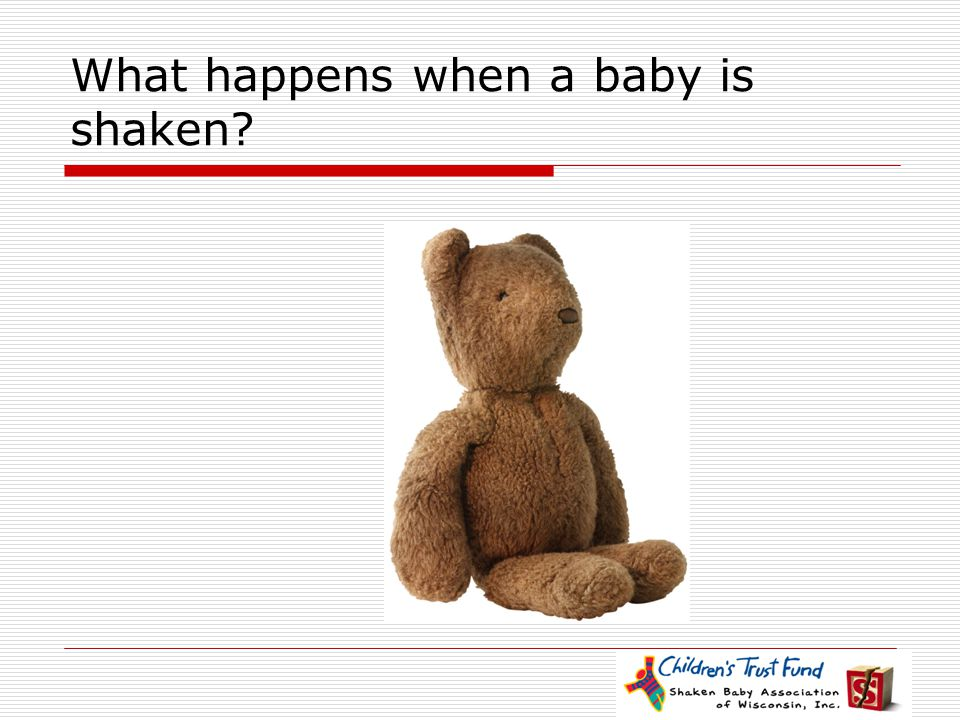What happens when a baby is shaken
