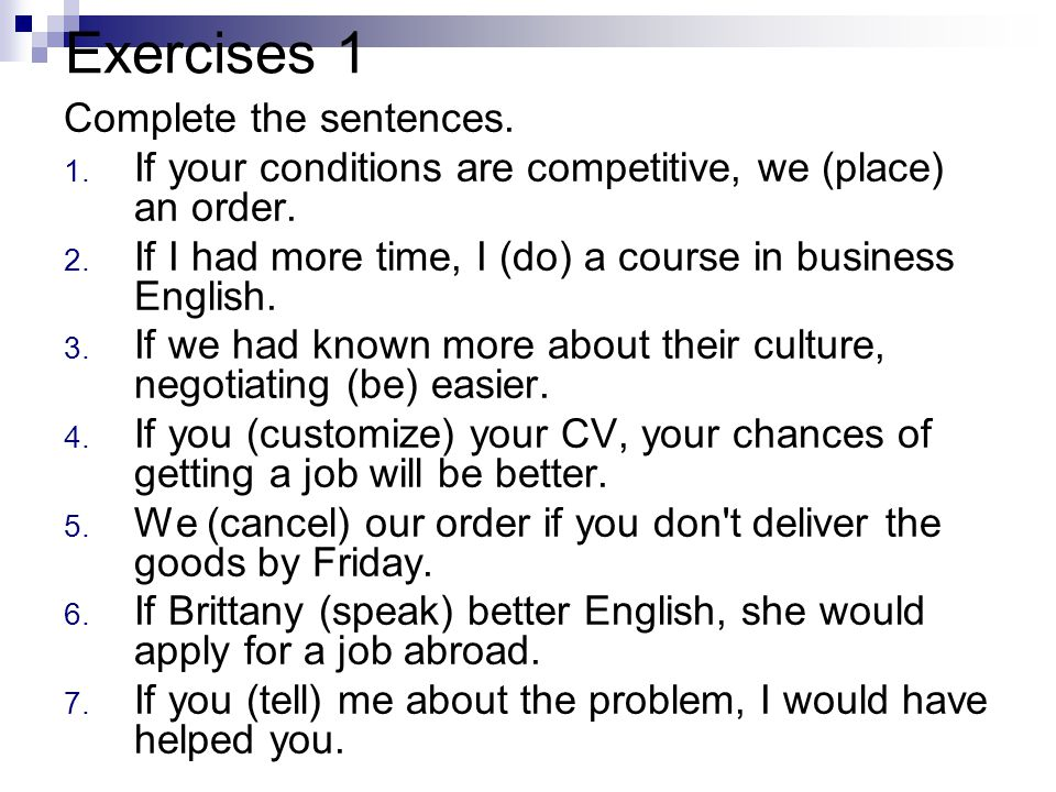 Exercises 1 Complete the sentences.