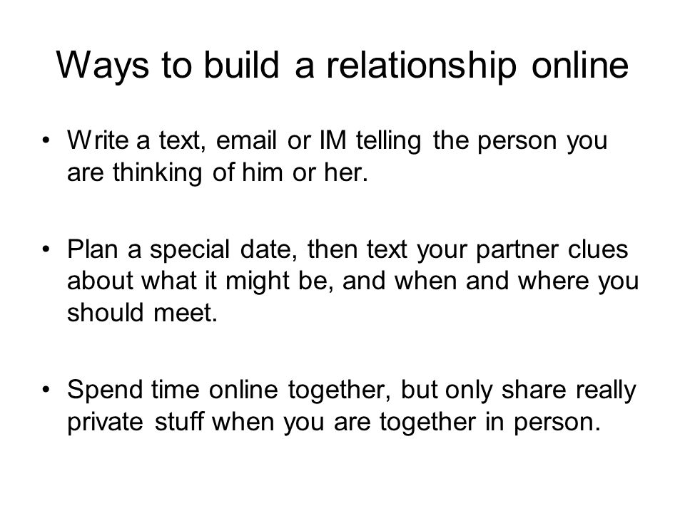 Ways to build a relationship online
