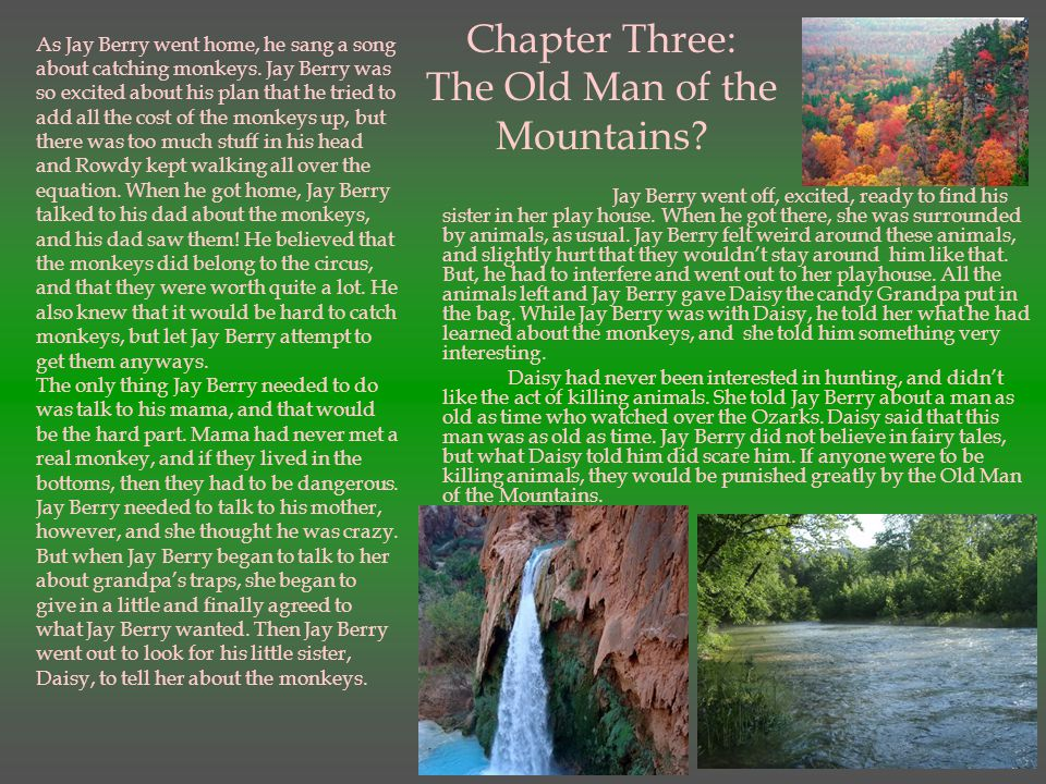 Chapter Three: The Old Man of the Mountains