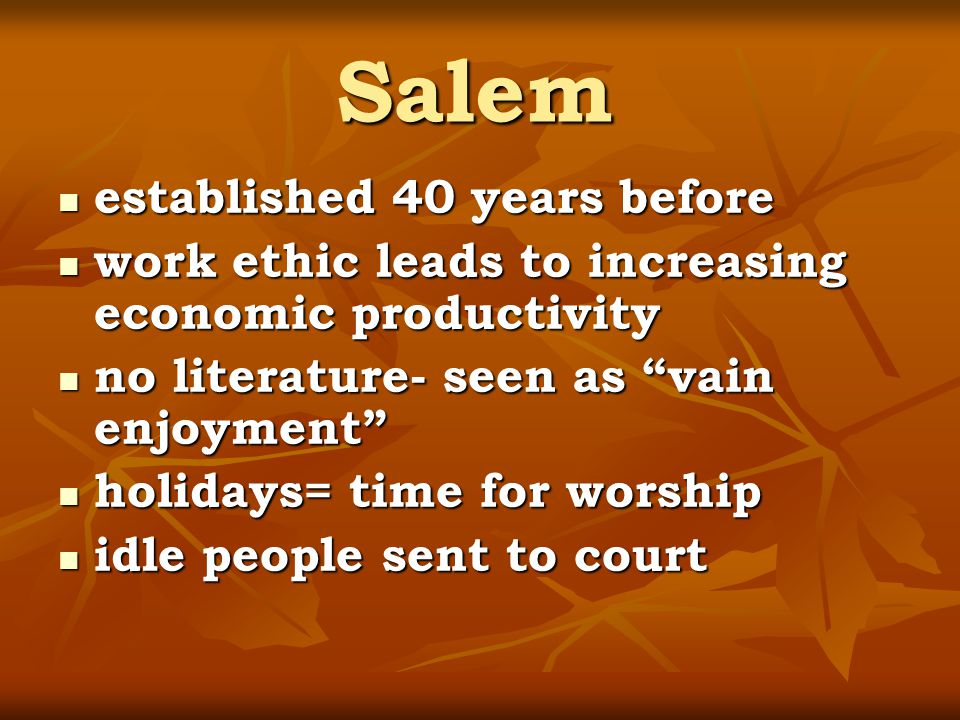 Salem established 40 years before