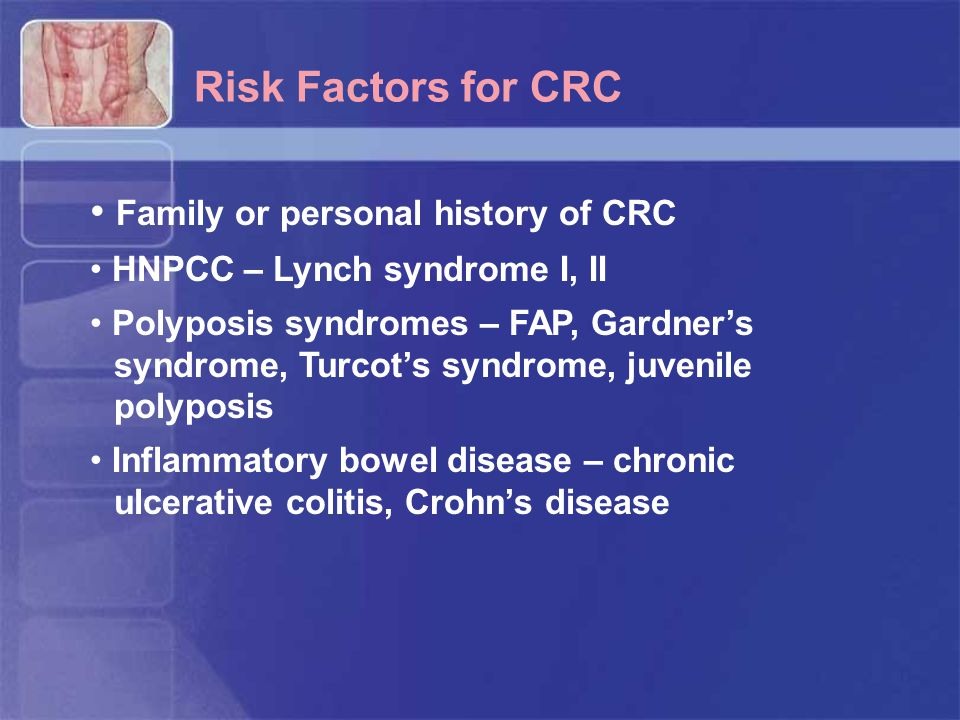 Family or personal history of CRC