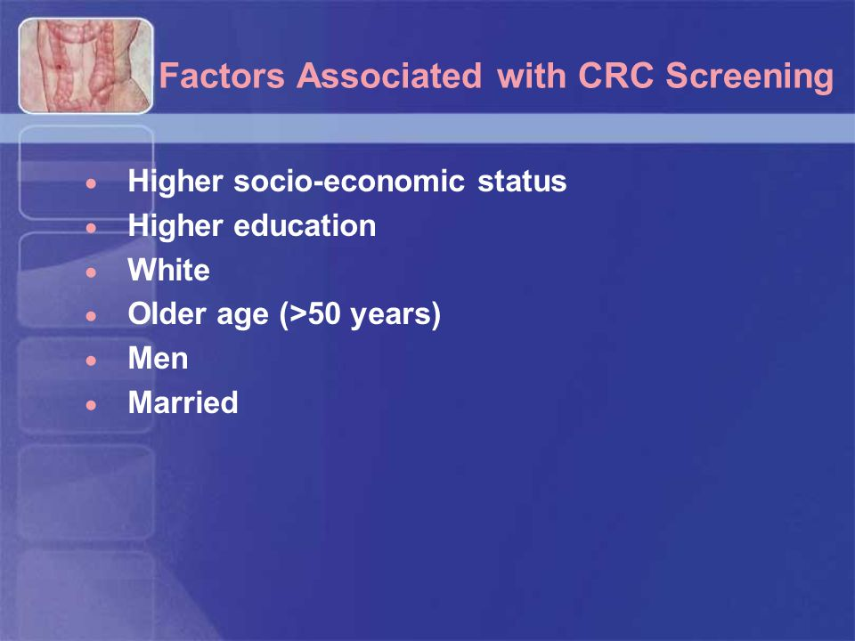 Factors Associated with CRC Screening