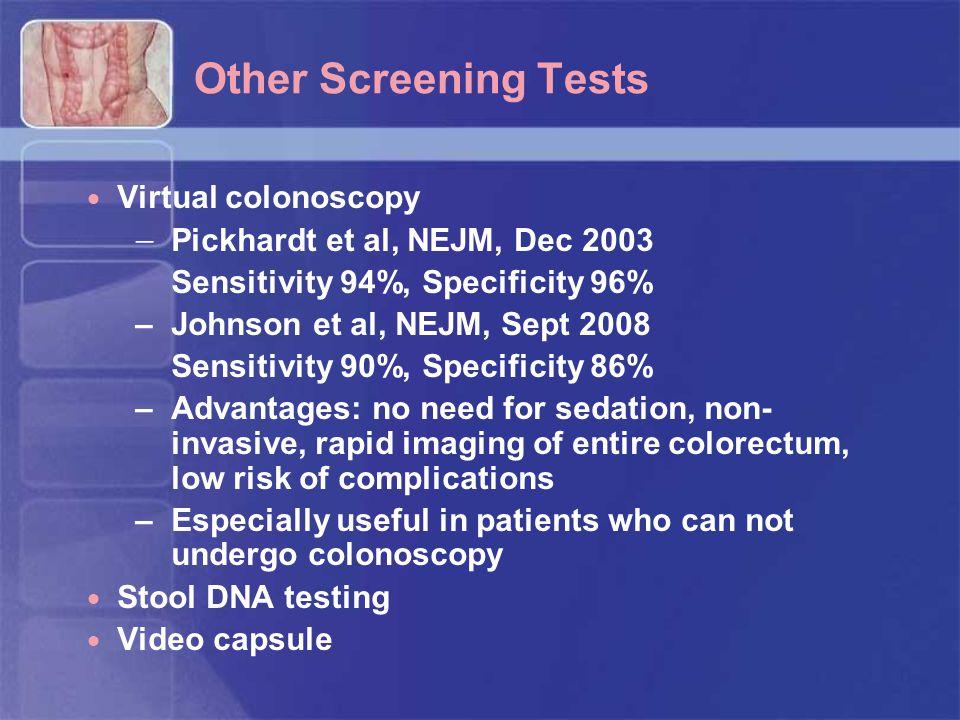 Other Screening Tests Virtual colonoscopy