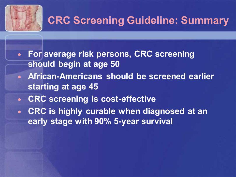 CRC Screening Guideline: Summary