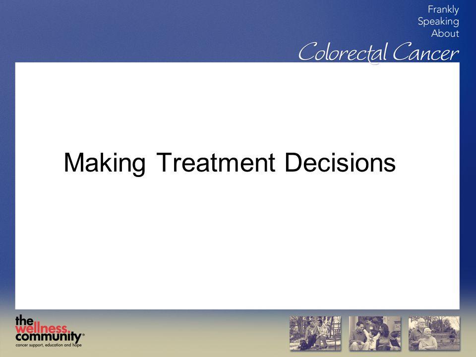 Making Treatment Decisions