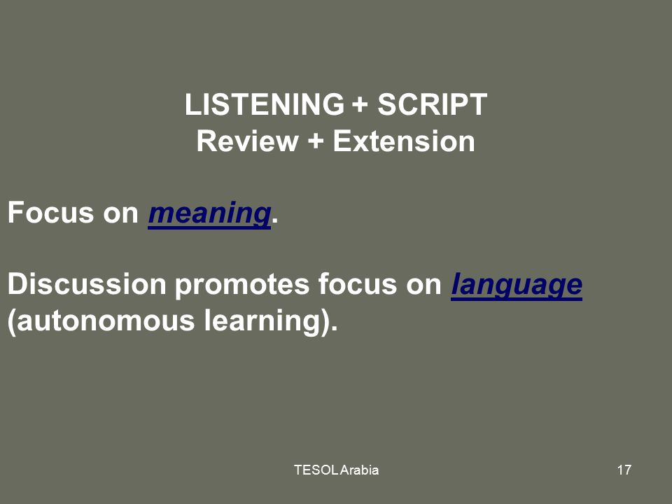 LISTENING + SCRIPT Review + Extension