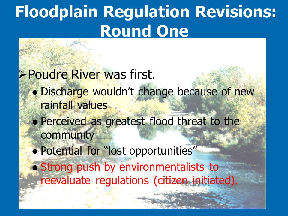Floodplain Regulation Revisions: Round One