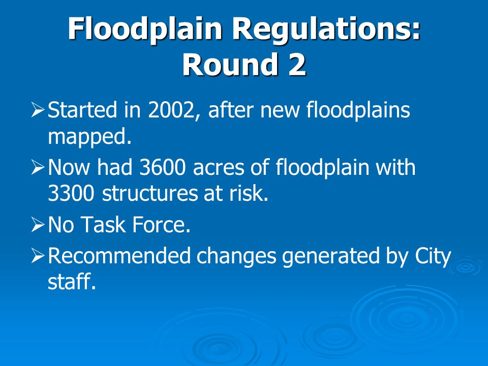 Floodplain Regulations: Round 2