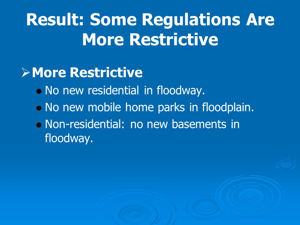 Result: Some Regulations Are More Restrictive