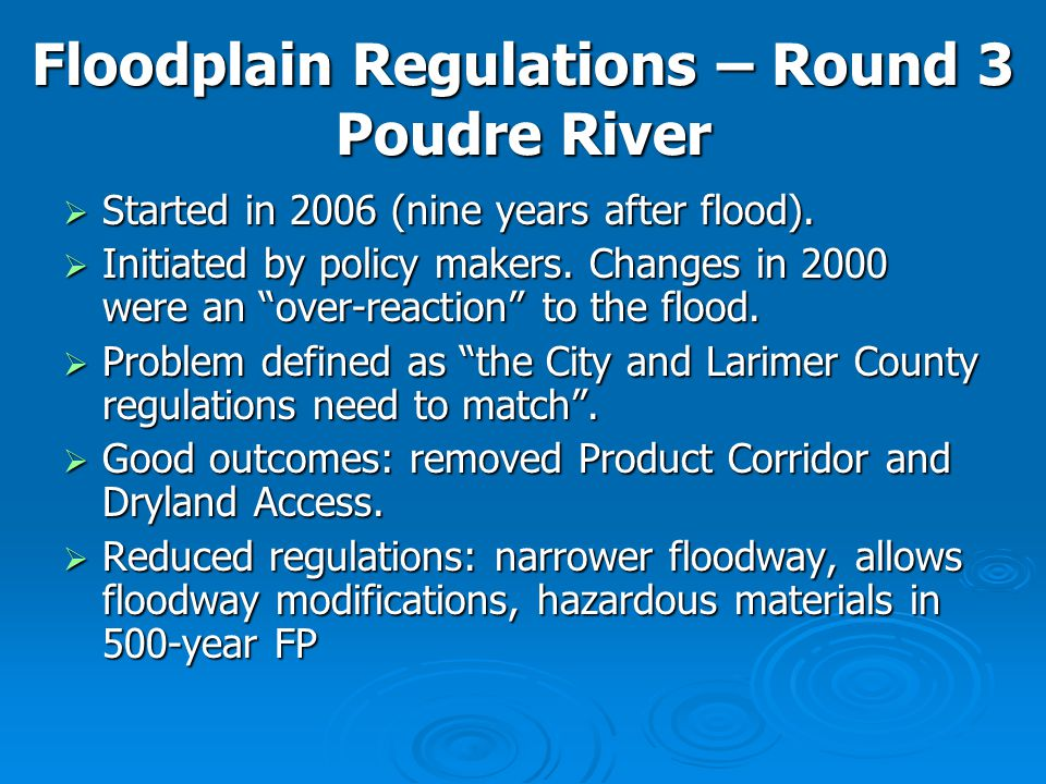 Floodplain Regulations – Round 3 Poudre River