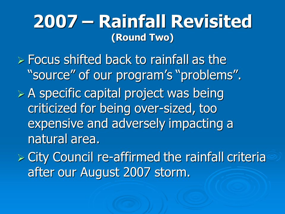 2007 – Rainfall Revisited (Round Two)