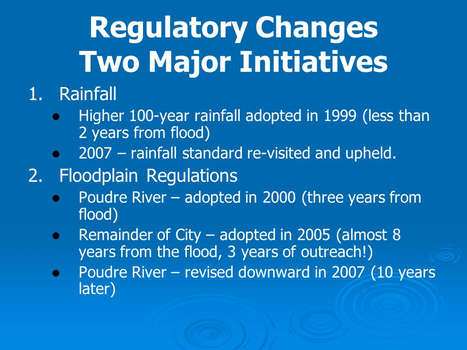 Regulatory Changes Two Major Initiatives