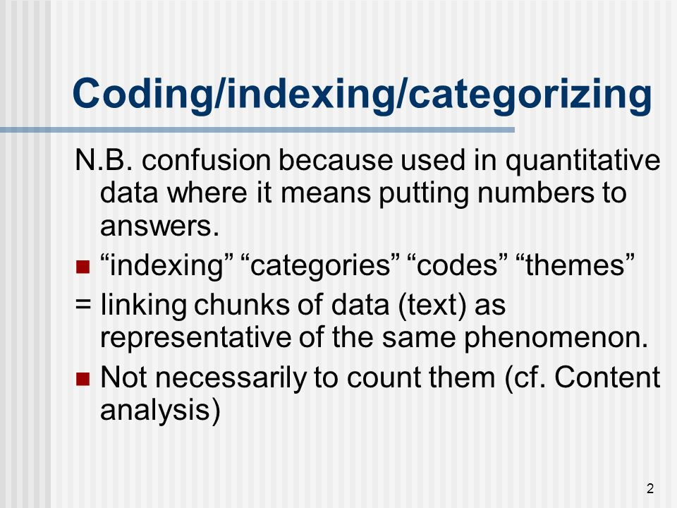 Coding/indexing/categorizing