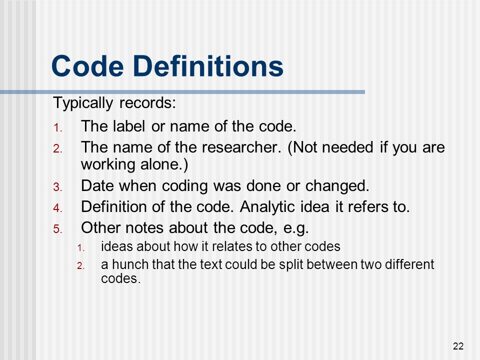 Code Definitions Typically records: The label or name of the code.