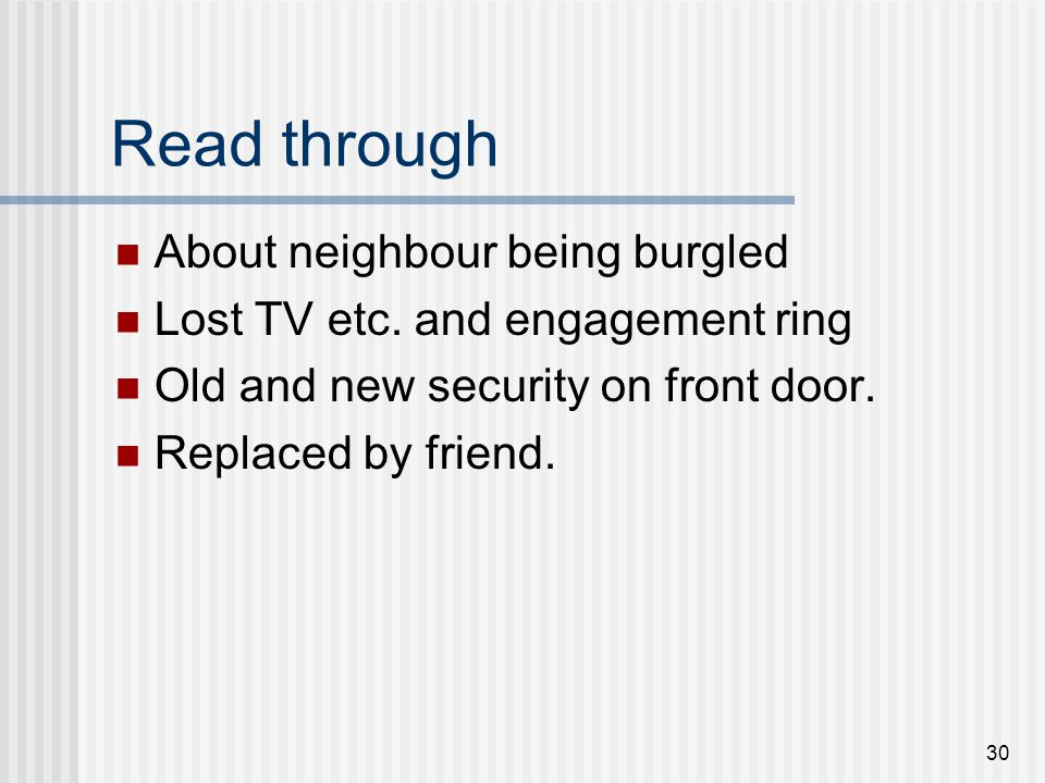 Read through About neighbour being burgled
