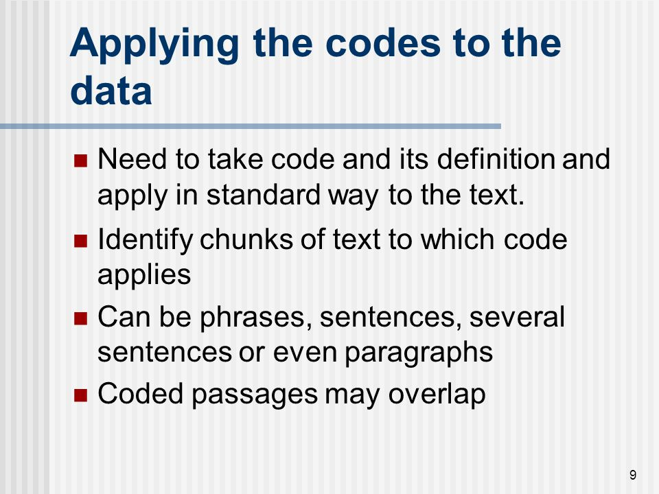 Applying the codes to the data