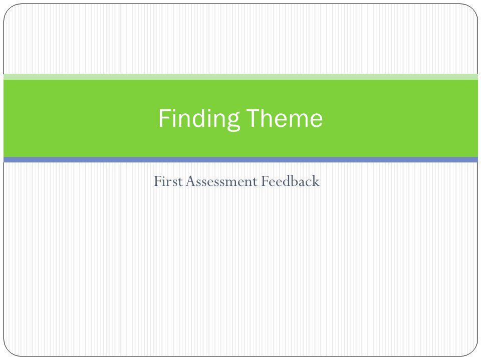 First Assessment Feedback