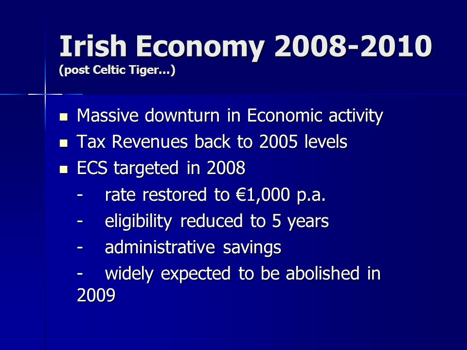 Irish Economy 2008-2010 (post Celtic Tiger...)