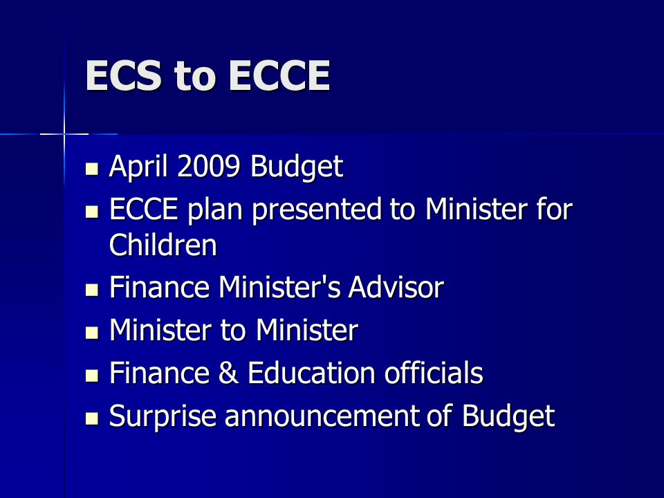ECS to ECCE April 2009 Budget