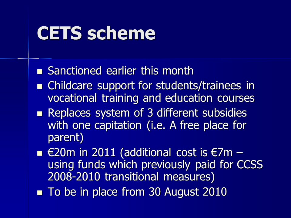 CETS scheme Sanctioned earlier this month