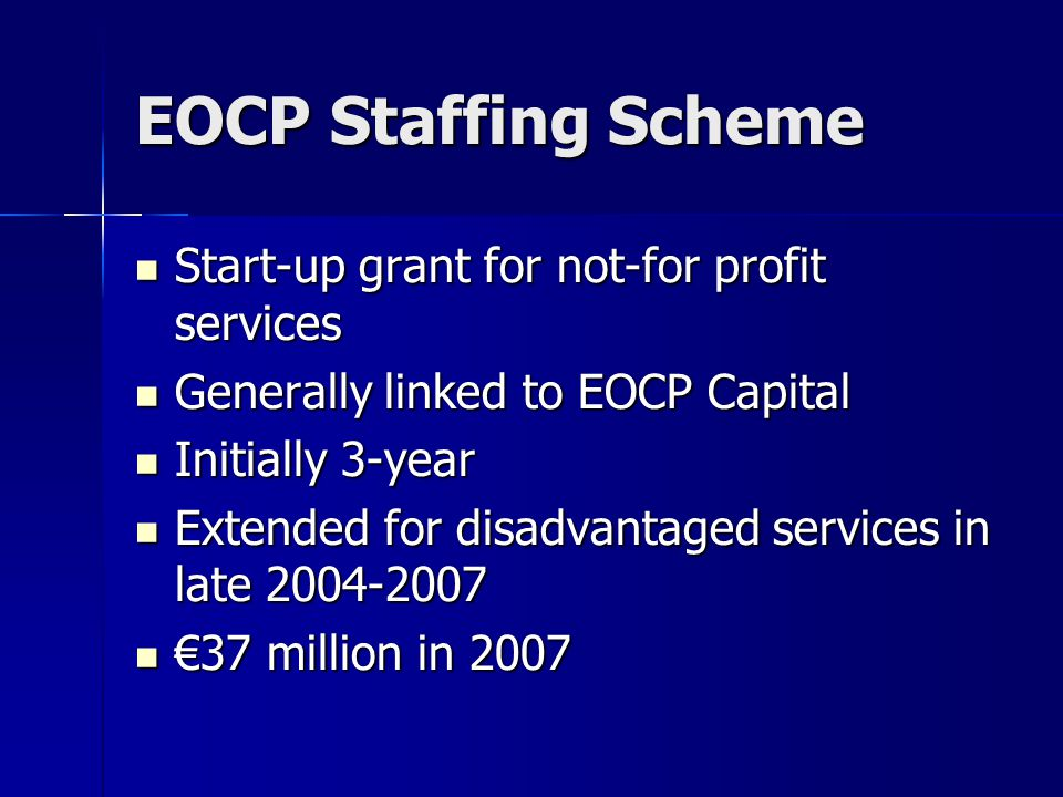 EOCP Staffing Scheme Start-up grant for not-for profit services