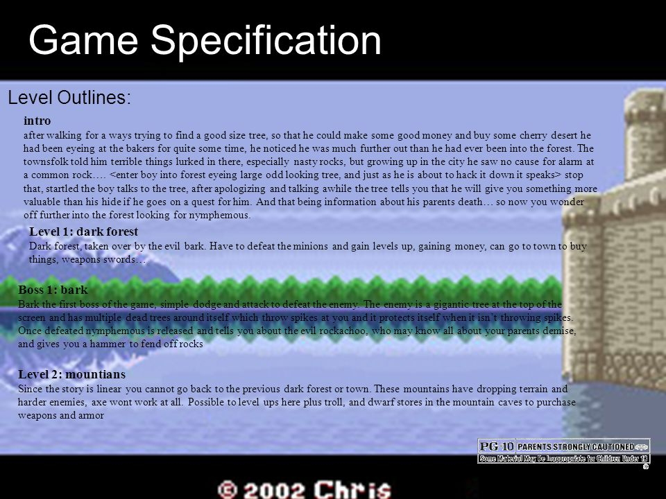 Game Specification Level Outlines: