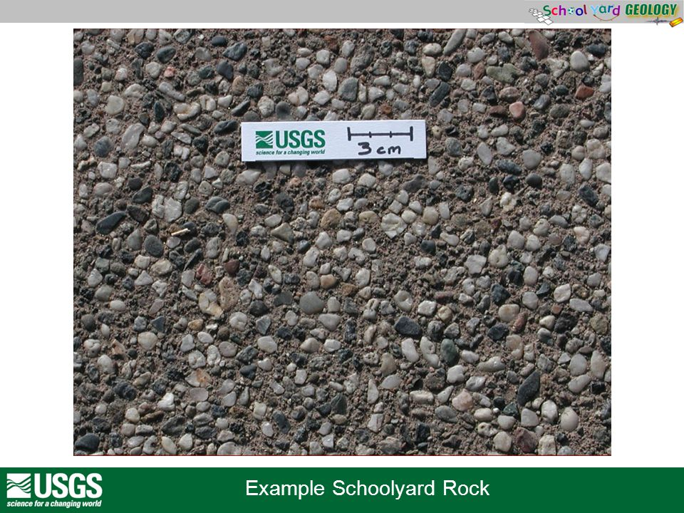 Example Schoolyard Rock