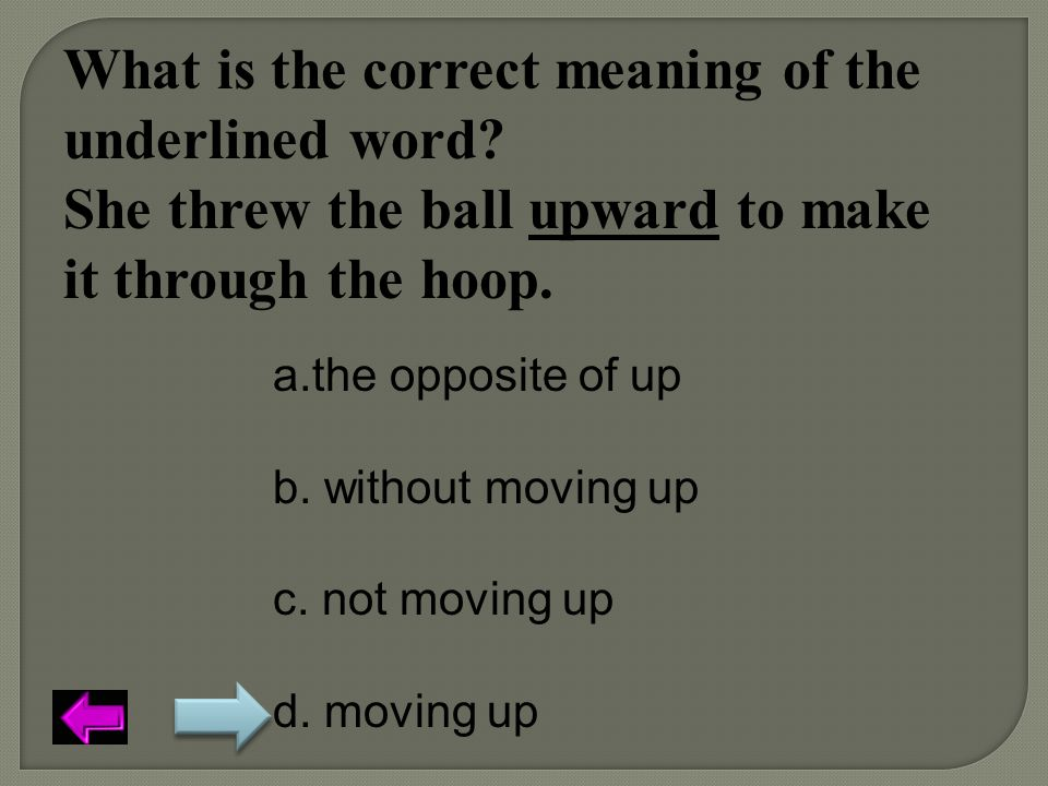 What is the correct meaning of the underlined word