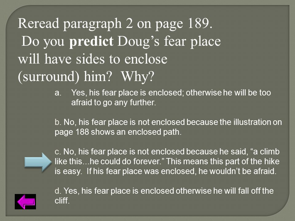 Reread paragraph 2 on page 189. Do you predict Doug's fear place