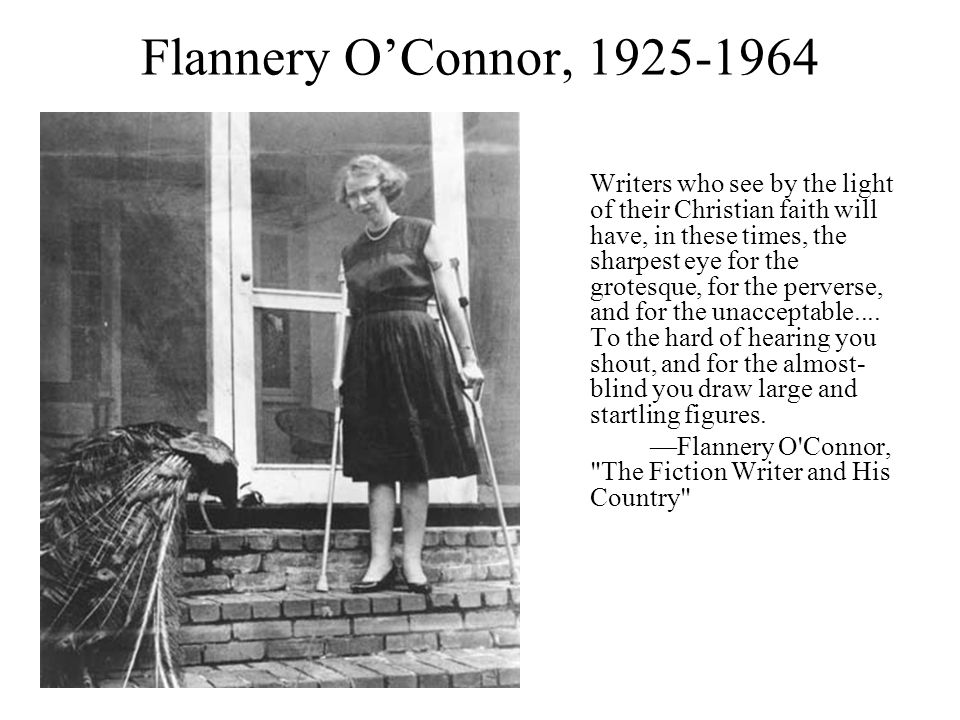 Flannery O'Connor, 1925-1964