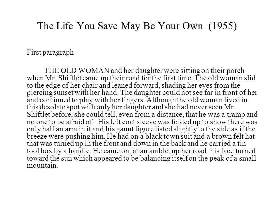 The Life You Save May Be Your Own (1955)