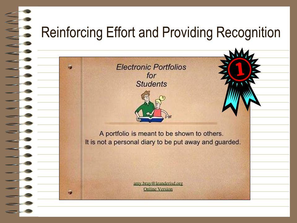 Reinforcing Effort and Providing Recognition
